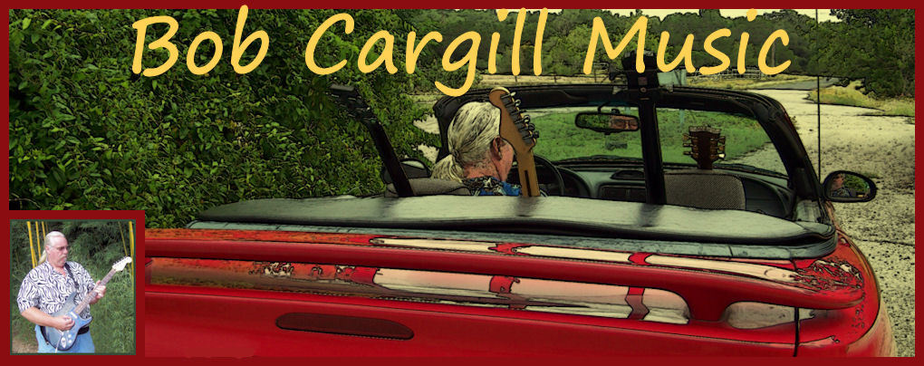 Welcome to Bob Cargill Music